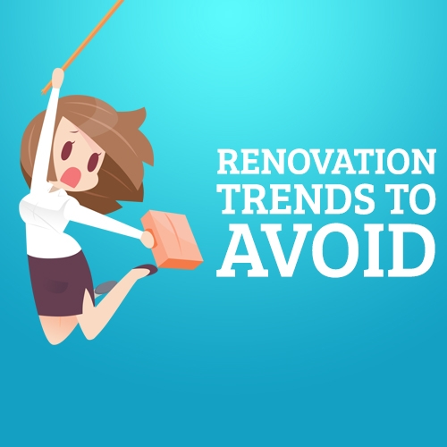 Renovation Trends to Avoid