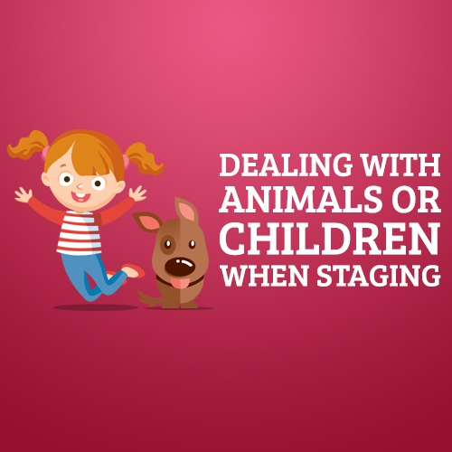 Dealing with Animals or Children When Staging