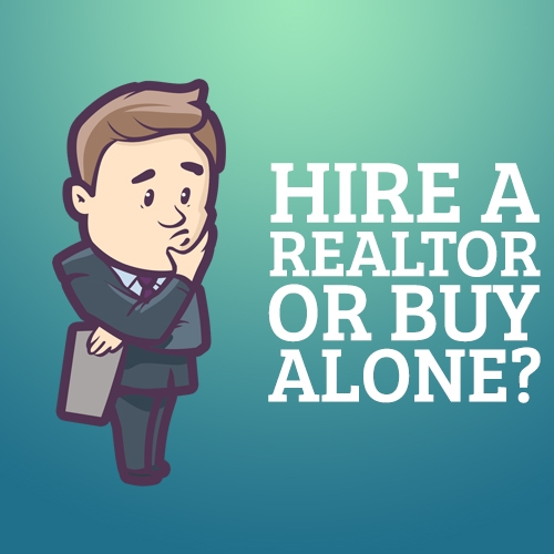 Hire a Realtor or Buy Alone?