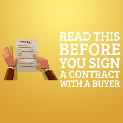 Read This Before You Sign a Contract With a Buyer