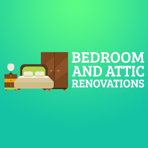 Bedroom and Attic Renovations