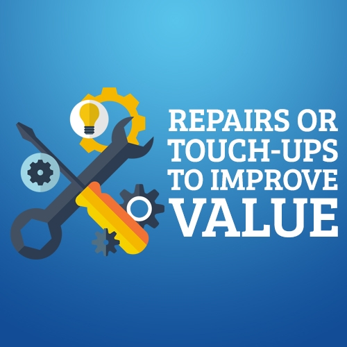 Repairs or Touch-ups to Improve Value